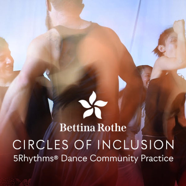 5Rhythms Community Practice with Bettina Rothe event flyer