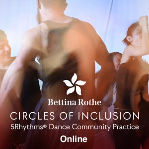 5Rhythms Dance Community Practice with Bettina Rothe flyer