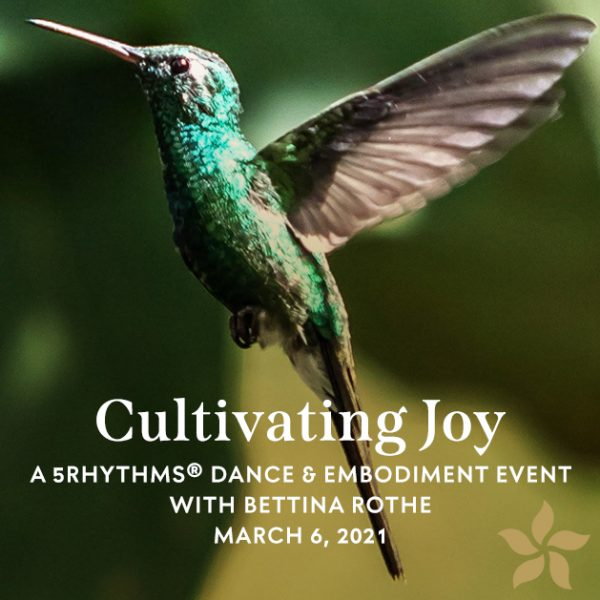 Cultivate Joy: A 5rhythms and embodiment event with Bettina Rothe flyer